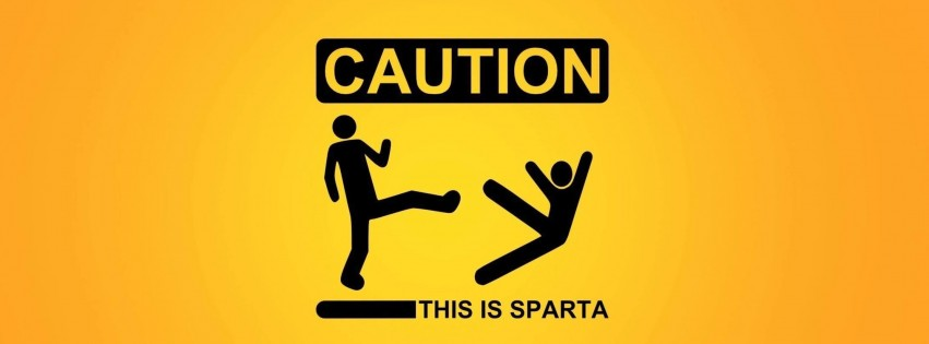 Caution: This Is Sparta! Wallpaper for Social Media Facebook Cover