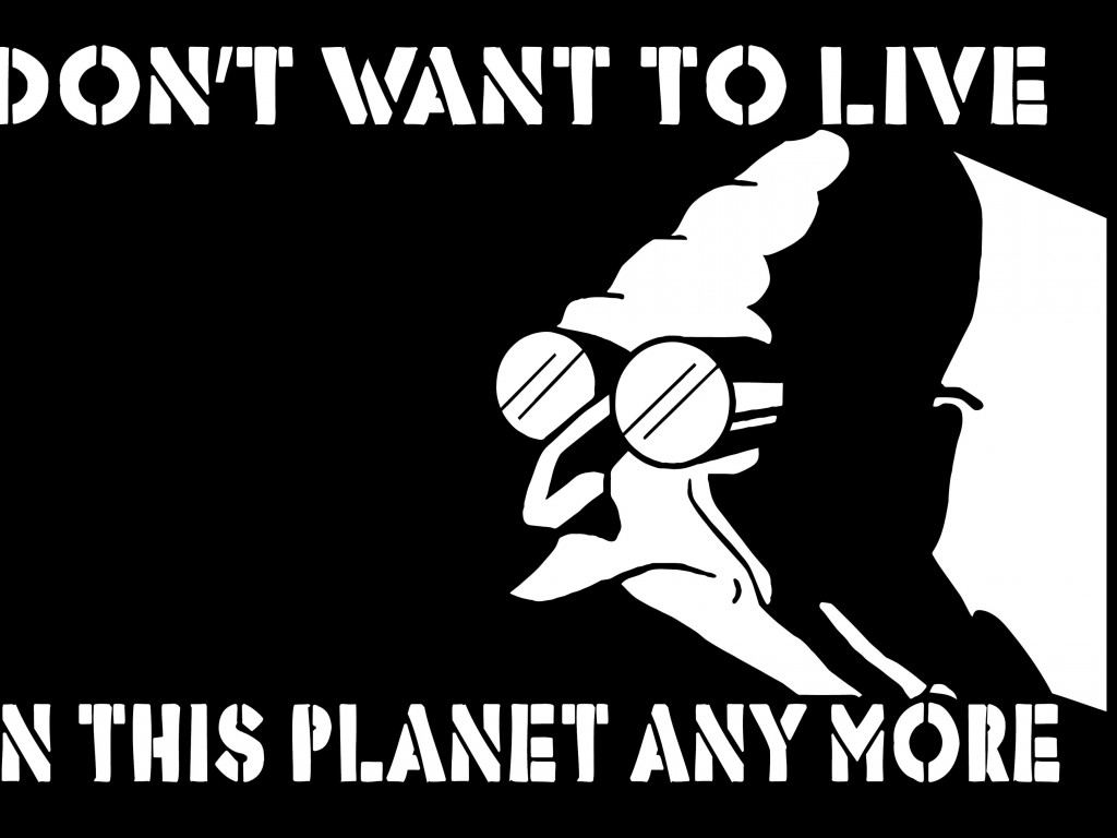 I Don't Want to Live on This Planet Anymore Wallpaper for Desktop 1024x768
