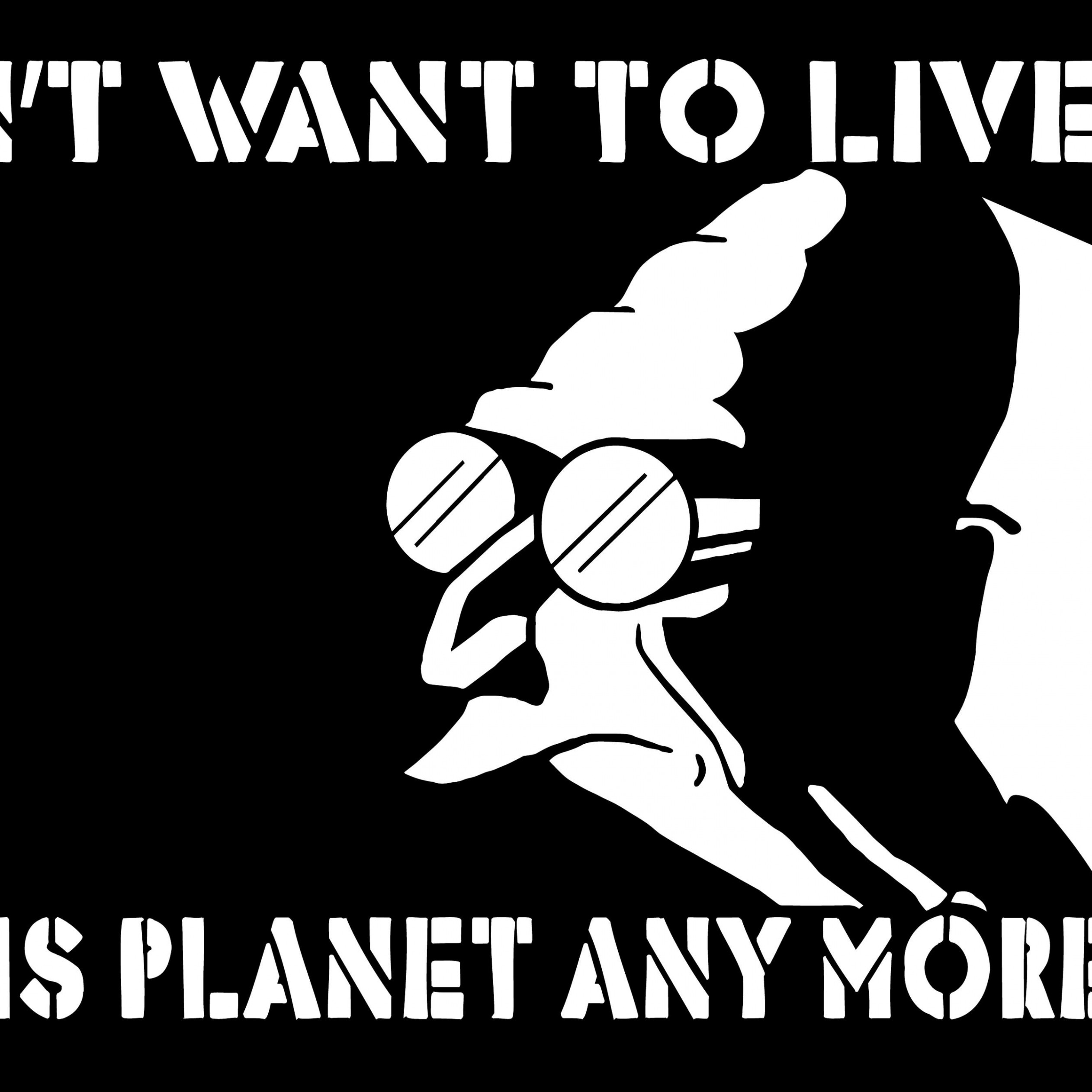 I Don't Want to Live on This Planet Anymore Wallpaper for Apple iPad 4