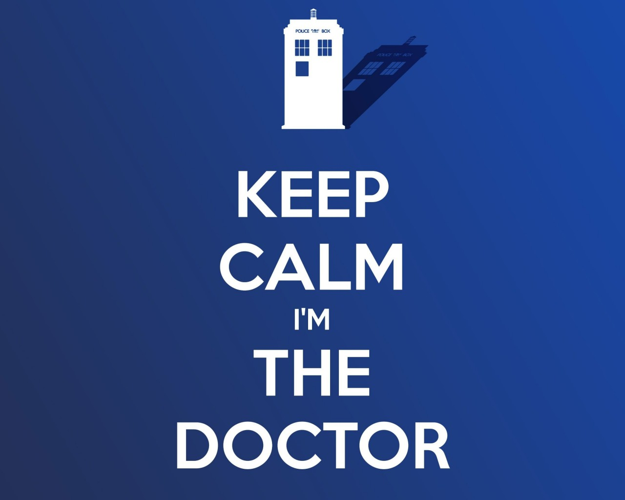 Keep Calm Im The Doctor Wallpaper for Desktop 1280x1024