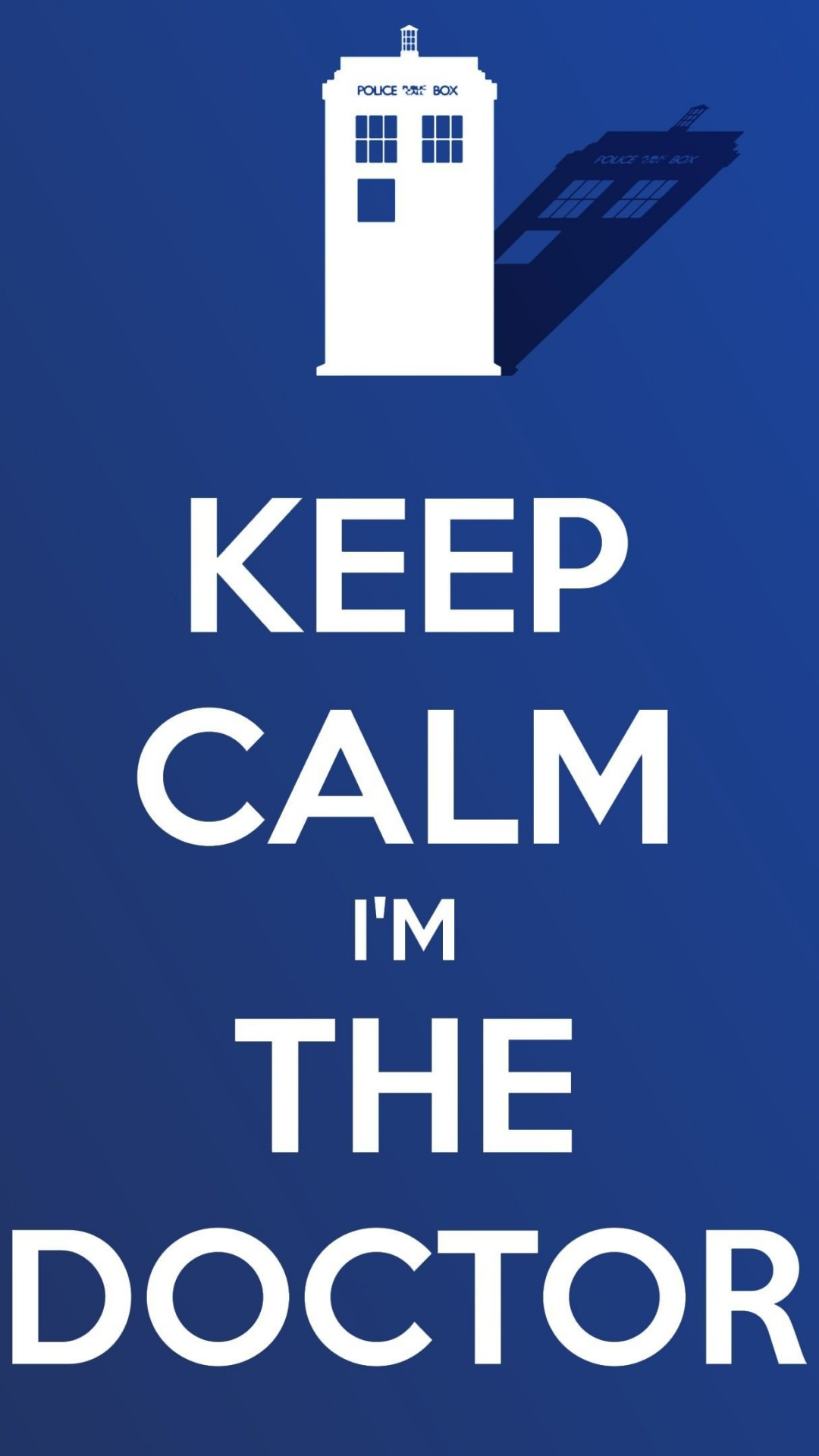 Keep Calm Im The Doctor Wallpaper for SONY Xperia Z2