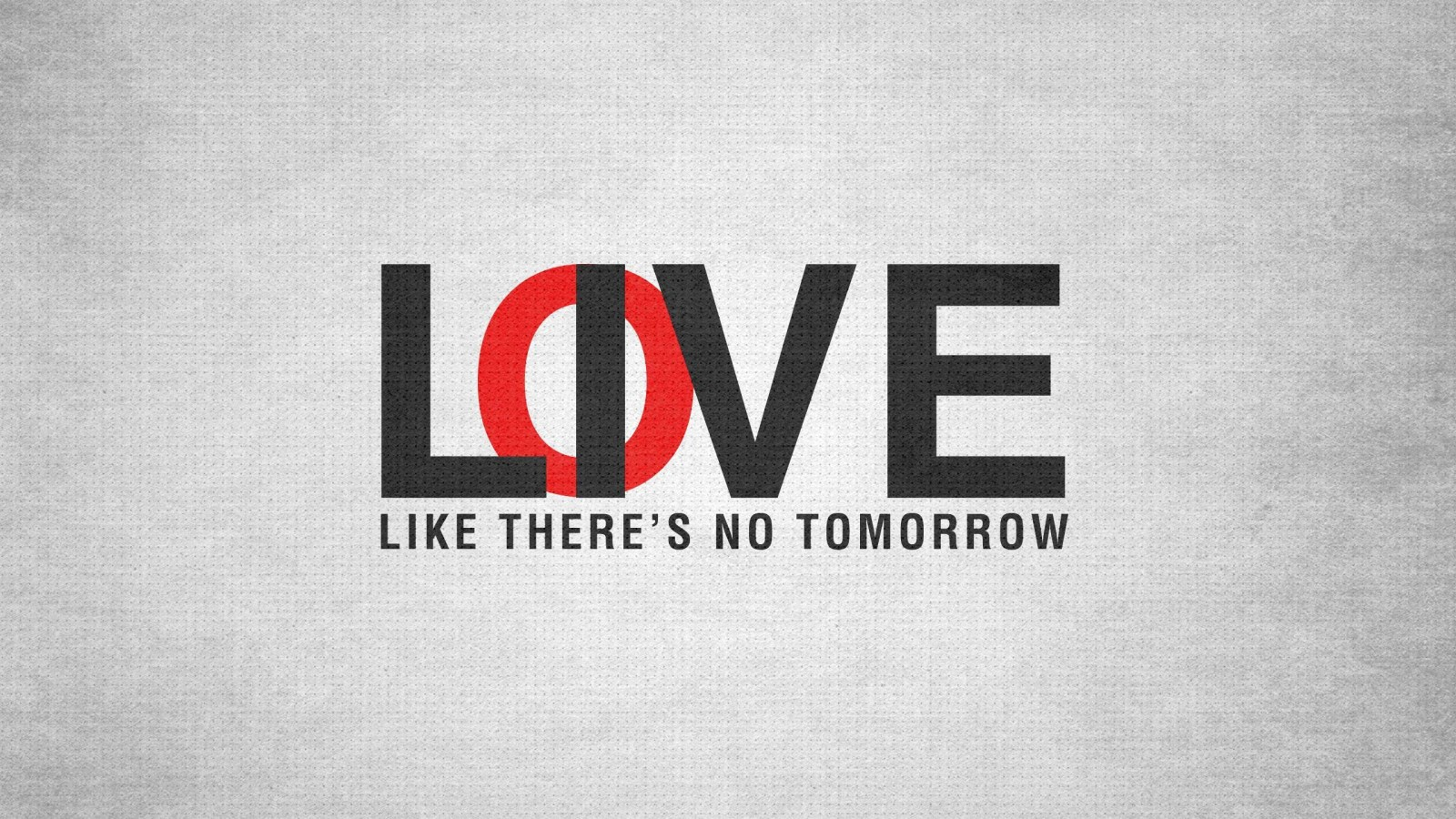 Download Live Like There's No Tomorrow HD Wallpaper For