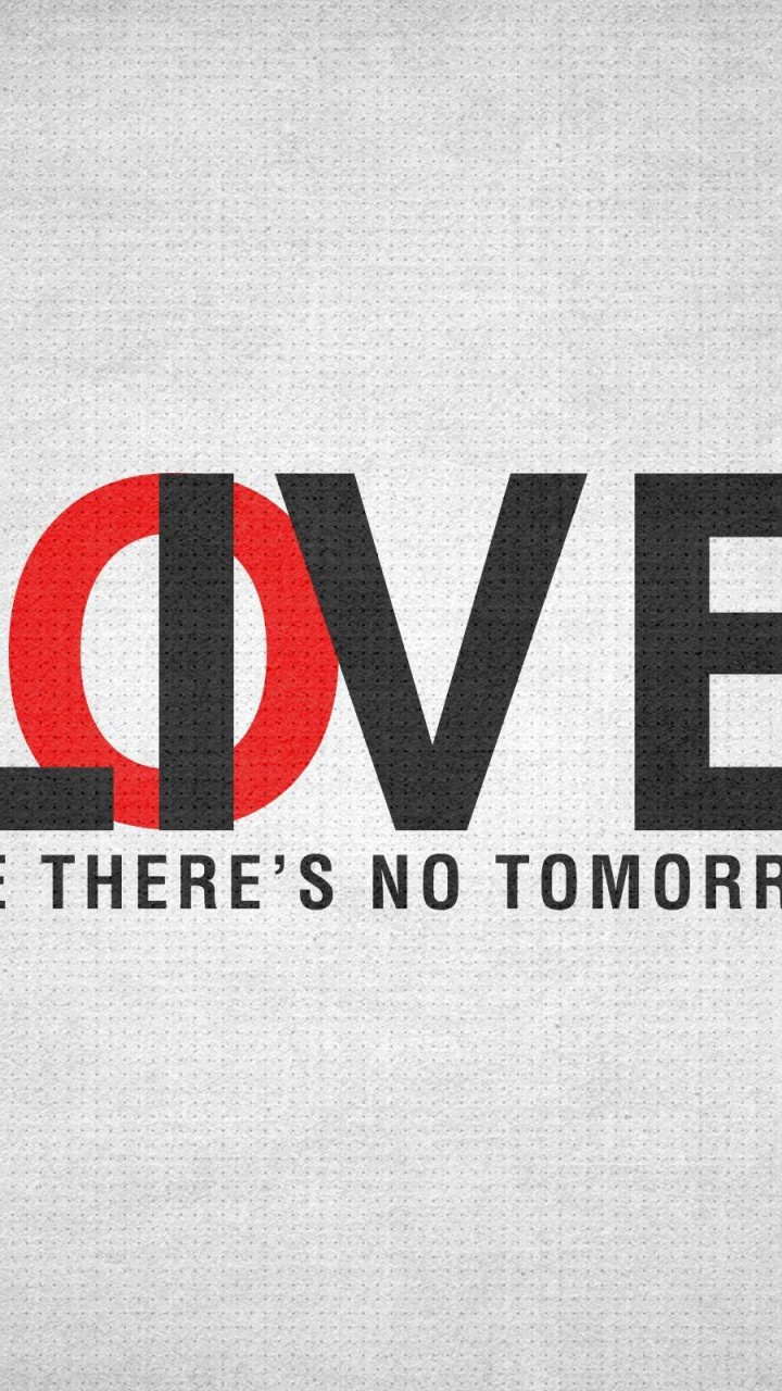 Live Like There's No Tomorrow Wallpaper for Motorola Droid Razr HD