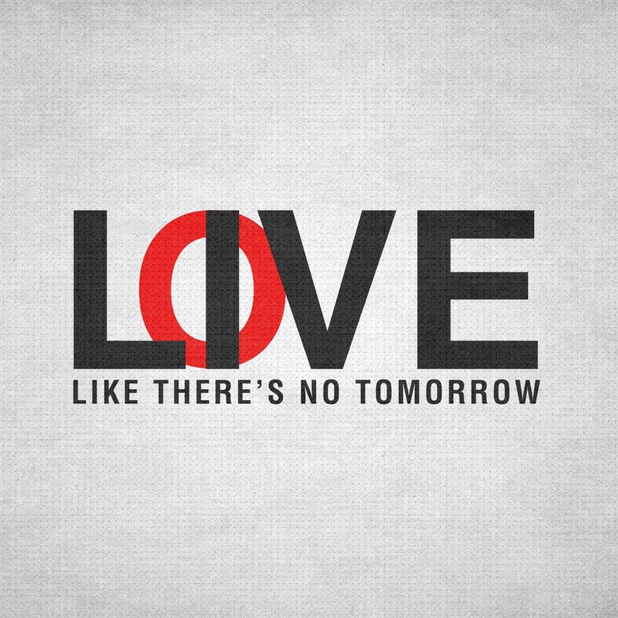 Page Like Wallpaper Live Like There's no Tomorrow