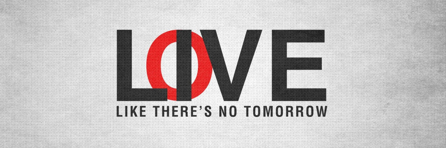 Live Like There's No Tomorrow Wallpaper for Social Media Twitter Header