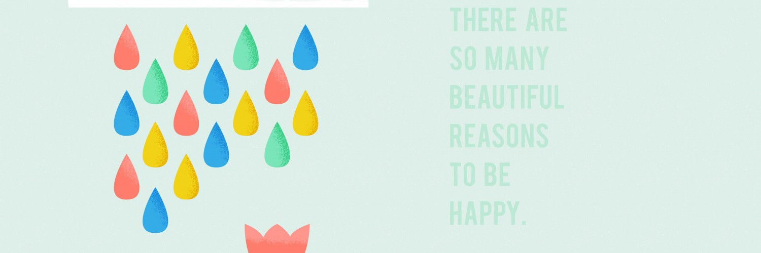 There are so many reasons to be happy Wallpaper for Social Media Twitter Header