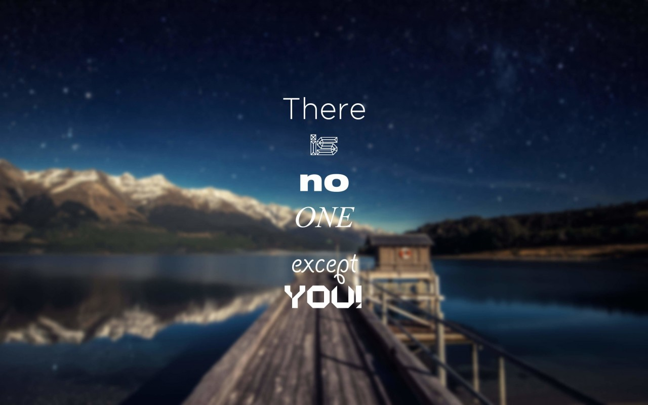 There Is No One Except You Wallpaper for Desktop 1280x800