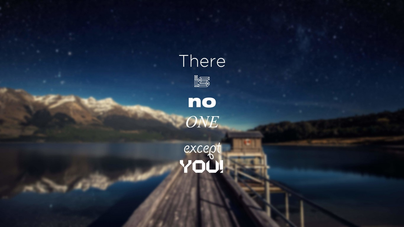 There Is No One Except You Wallpaper for Desktop 1366x768