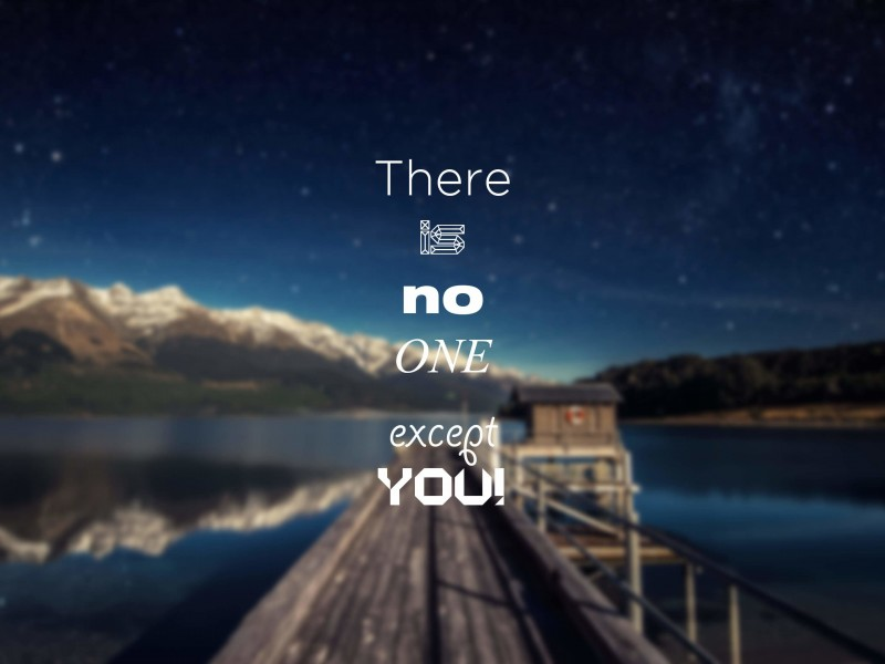 There Is No One Except You Wallpaper for Desktop 800x600
