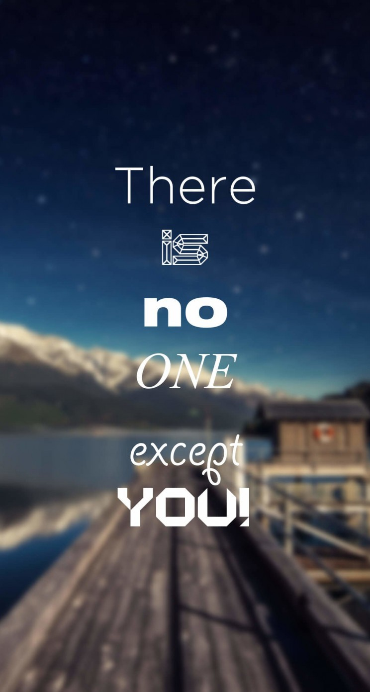 There Is No One Except You Wallpaper for Apple iPhone 5 / 5s